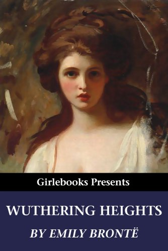 Wuthering Heights (Girlebooks Classics)