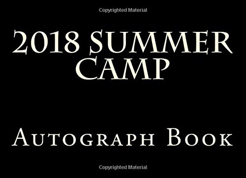 2018 Summer Camp Autograph Book