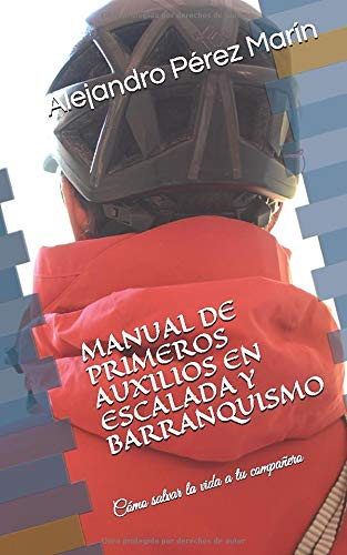 MANUAL DE PRIMEROS AUXILIOS EN ESCALADA Y ...