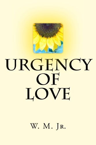 Urgency of Love (Volume 1)