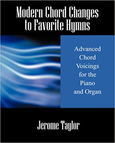 Modern Chord Changes To Favorite Hymns Advanced Chord Voicings For