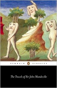 The Travels of Sir John Mandeville (Penguin Classics)