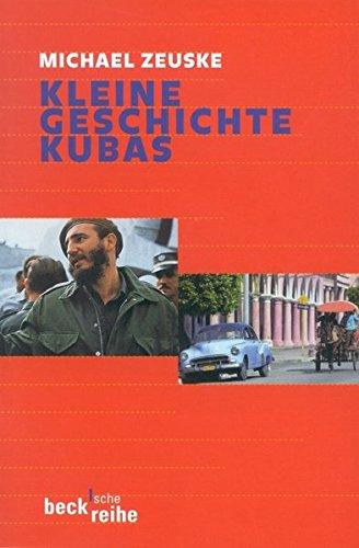 Kleine Geschichte Kubas (Beck'sche Reihe)