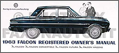 1963 Ford Falcon Sprint Ranchero Owner S Manual Reprint Ford Amazon Com Books