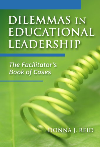 Dilemmas in Educational Leadership: The Facilitator's Book of Cases