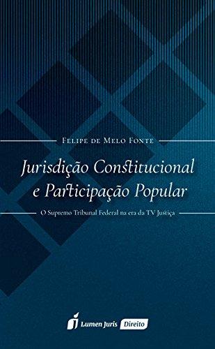 Jurisdição Constitucional e Participação Popular