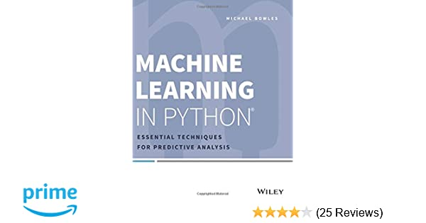 Machine Learning in Python: Essential Techniques for Predictive