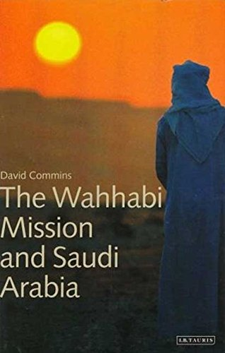 Download The Wahhabi Mission and Saudi Arabia (Library of Modern Middle East Studies) pdf epub