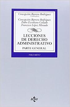 Lecciones de Derecho Administrativo: Parte general