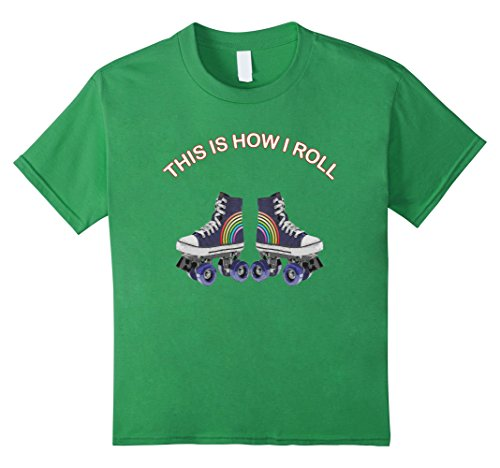 Kids This is How I Roll Rainbow Roller Skates Funny T Shirt 8 Grass (Roller Girl Outfit)