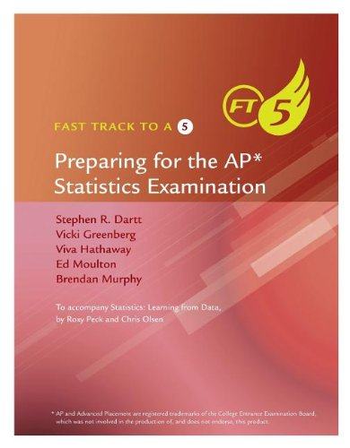 Fast Track to a 5 AP* Test-Prep Book for Peck's Statistics: Learning from Data (AP* Edition)