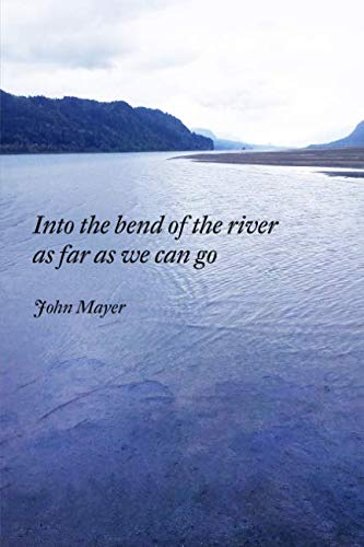 INto the bend of the river as far as we can go pdf
