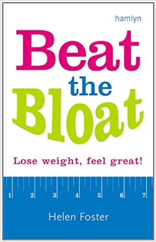 Beat The Bloat: Lose weight, feel great!