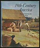 img - for Nineteenth Century America: Paintings and Sculpture book / textbook / text book