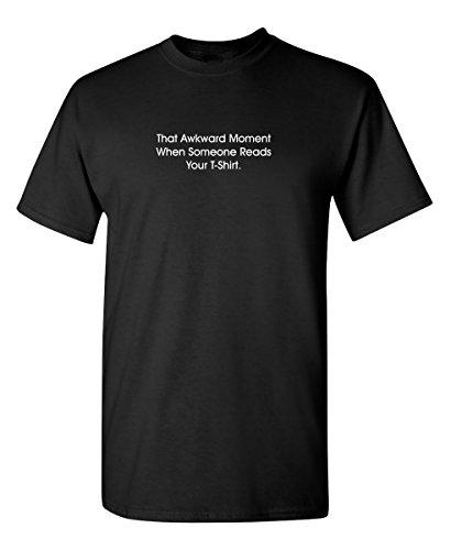 Feelin Good Tees That Awkward Moment When Sarcastic Humor Guys Funny T-Shirt XL Black