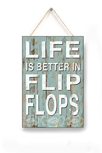 Life is Better in Flip Flops Signs, Spring Summer Signs, Lake Signs, Summer Decor, Beach House Lake Pool Decor, Home Accessory, Gift Sign, 10