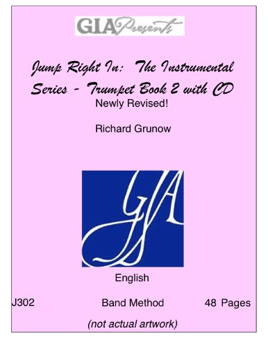 Jump Right In: The Instrumental Series - Trumpet Book 2 with CD - Newly Revised! - Richard F. Grunow - SongBook Richard F. Grunow