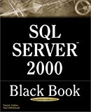 SQL Server 2000 Black Book, Patrick Dalton and Paul Whitehead, 1932111387