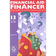 Financial Aid Financer: Expert Answers to College Financing Questions (Financial Aid Financer, 12th ed)