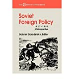 img - for { [ SOVIET FOREIGN POLICY, 1917-1991: A RETROSPECTIVE (CUMMINGS CENTER) ] } Gorodetsky, G ( AUTHOR ) Mar-01-1994 Paperback book / textbook / text book