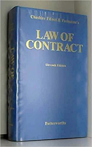 Book Cheshire, Fifoot, and Furmston's Law of contract