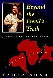 Beyond the Devil's Teeth, Tahir Shah, 0863040292