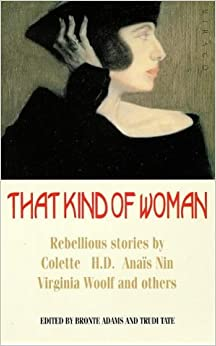 That Kind of Woman: Stories from the Left Bank and Beyond