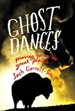 Image of Ghost Dances: Proving Up on the Great Plains