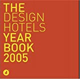 The Design Hotels Year Book, Designhotels, 3899550765