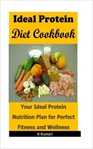 Amazon Ideal Protein Diet Cookbook Your Nutrition Plan For Perfect Fitness And Wellness DietHigh DietPerfect