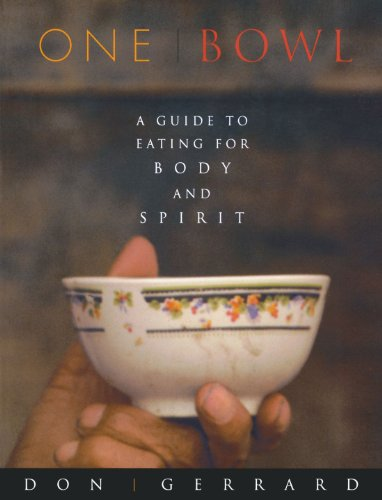One Bowl: A Guide to Eating for Body and Spirit Allied Bowl