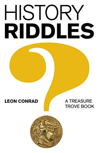 History Riddles: A Treasure Trove Book