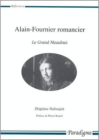 Livres gratuits en ligne Alain-Fournier romancier. Le grand Meaulnes epub pdf