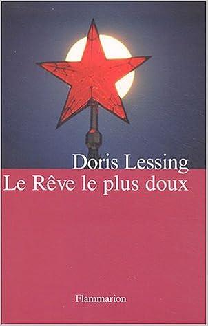 Doris Lessing - Le Rêve le plus doux sur Bookys