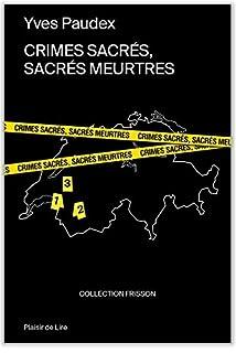 Crimes sacrés, sacrés meurtres