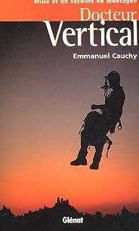 Docteur Vertical par Emmanuel Cauchy