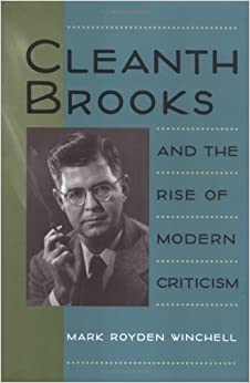 Image result for cleanth brooks and the rise of modern criticism