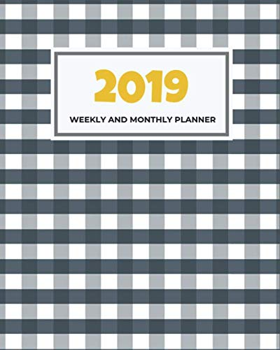 2019 Weekly and Monthly Planner: 2019 Monthly Planner with Inspirational Quotes | Academic planner 2019 + Organizer  8 x 10 |  Planner 2019 | Calendar Planner 2019 | - Calendar Gingham