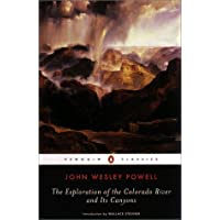 The Exploration of the Colorado River and Its Canyons (Penguin Classics)