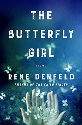 The Butterfly Girl: A Novel - Butterfly Girl