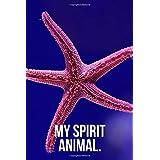 My Spirit Animal: Starfish Journal