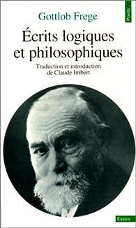 Ecrits logiques et philosophiques par Gottlob Frege