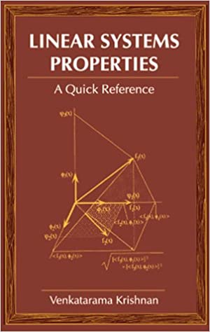 Read online Linear Systems Properties: A Quick Reference (Control Series) PDF, azw (Kindle), ePub, doc, mobi