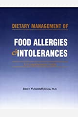 Dietary Management of Food Allergies & Intolerances: A Comprehensive Guide Paperback