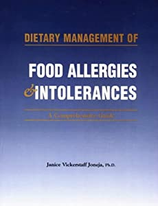 Dietary Management of Food Allergies & Intolerances: A Comprehensive Guide