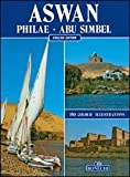 Aswan , Philae, Abu Simbel [English Edition]
