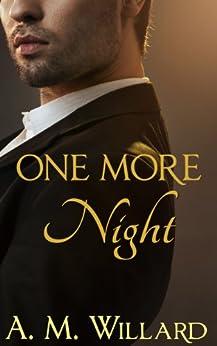 One More Night (One Night Book 2) by [Willard, A.M.]