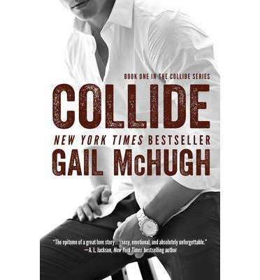 Book One in the Collide Series Collide (Paperback) - Common