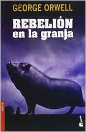 Rebelion en la granja (Booket Logista): Amazon.es: George