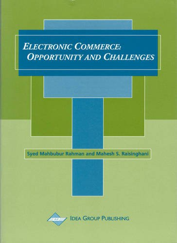 Electronic Commerce: Opportunities and Challenges